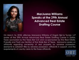 Congratulations to Marjuana Williams for her continued work in Advanced Real Estate issues